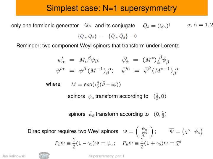 Simplest case: N=1 supersymmetry