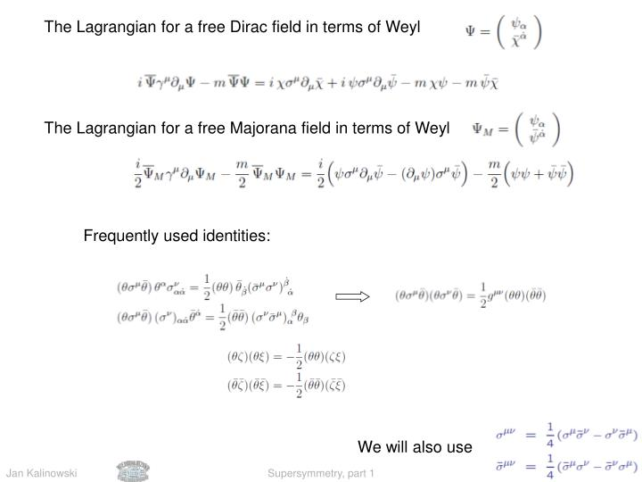 The Lagrangian for a free Dirac field in terms of Weyl