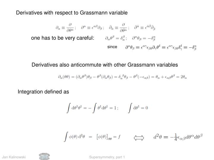 Derivatives with respect to Grassmann variable