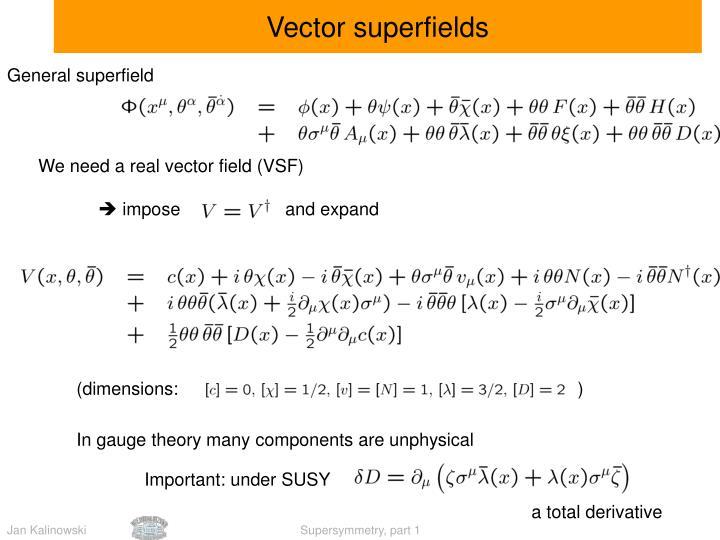 Vector superfields