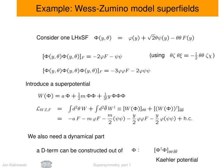 Example: Wess-Zumino model superfields
