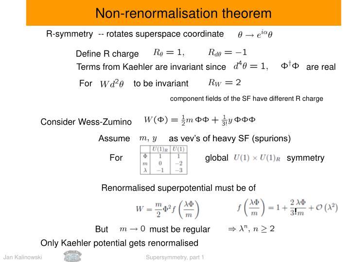 Non-renormalisation theorem