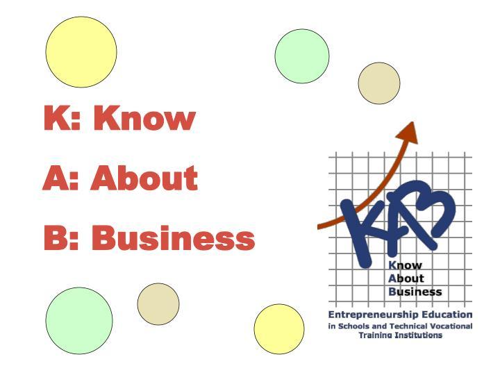 K: Know