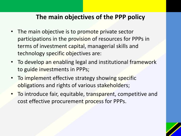 The main objectives of the PPP policy