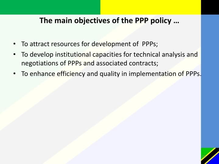 The main objectives of the PPP policy …