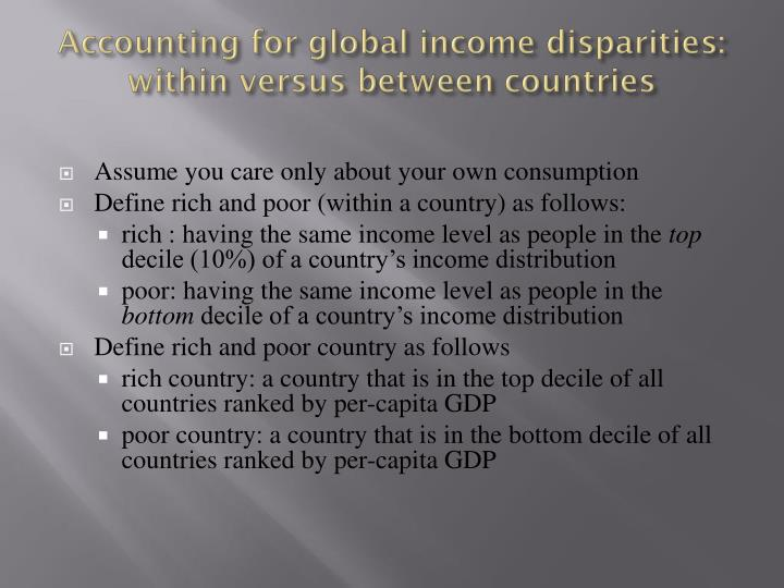 Accounting for global income disparities: within versus between countries