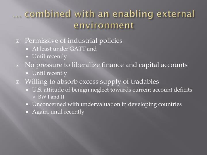 … combined with an enabling external environment