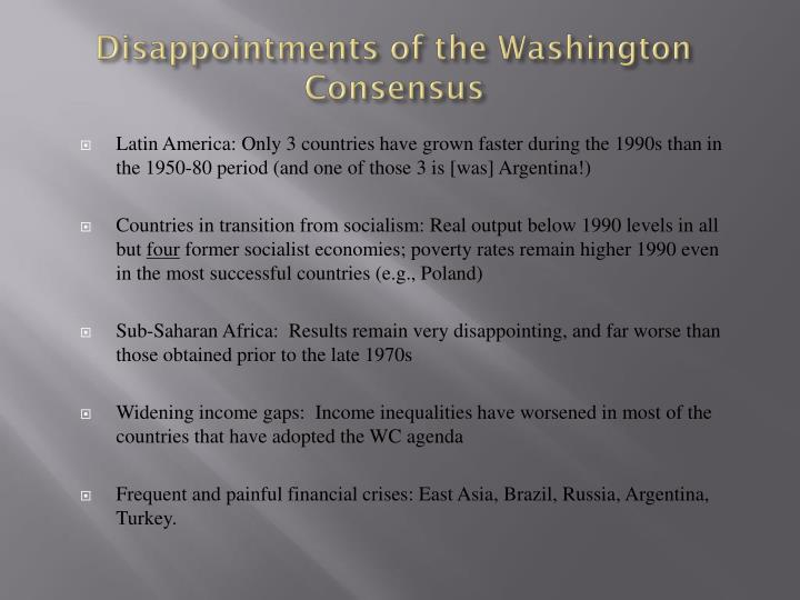 Disappointments of the Washington Consensus