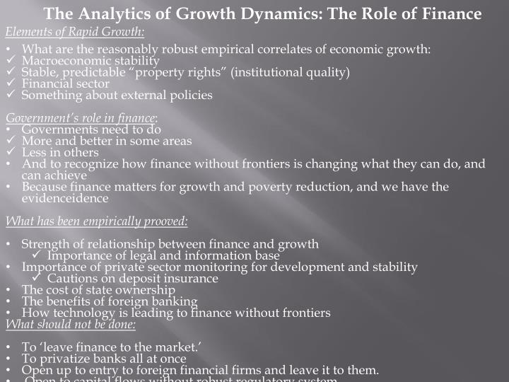 The Analytics of Growth Dynamics: The Role of Finance