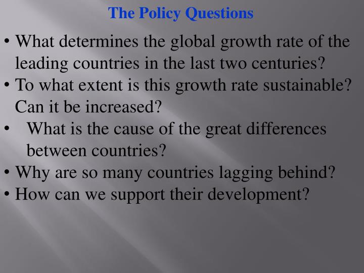 The Policy Questions