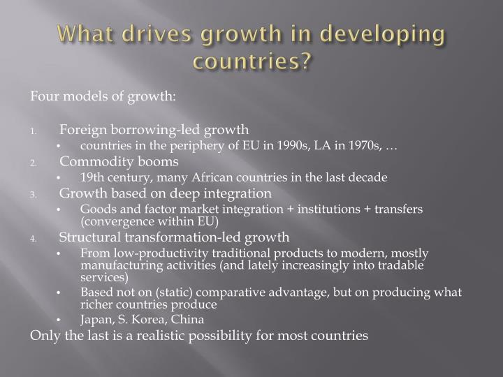What drives growth in developing countries?