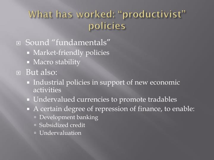 """What has worked: """"productivist"""" policies"""