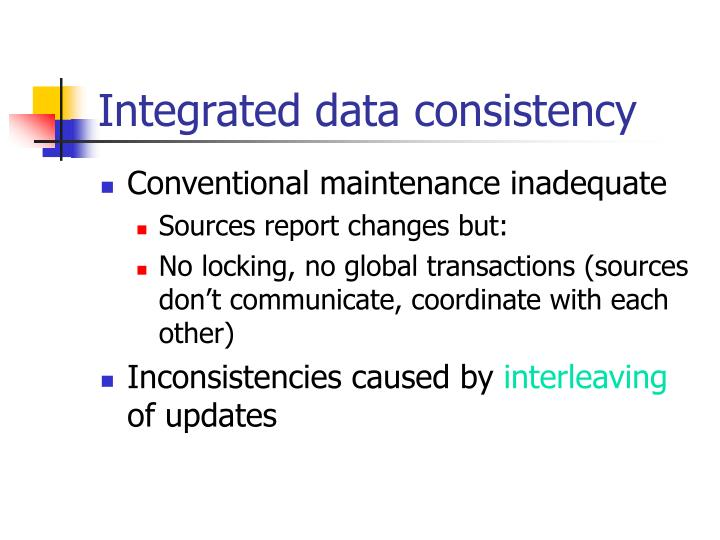 Integrated data consistency
