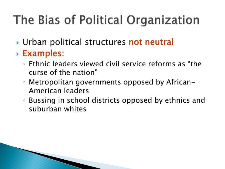 The Bias of Political Organization