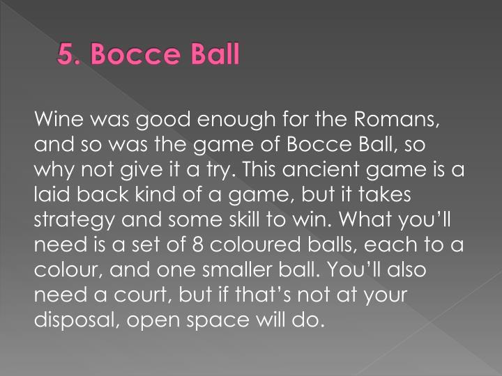 5. Bocce Ball