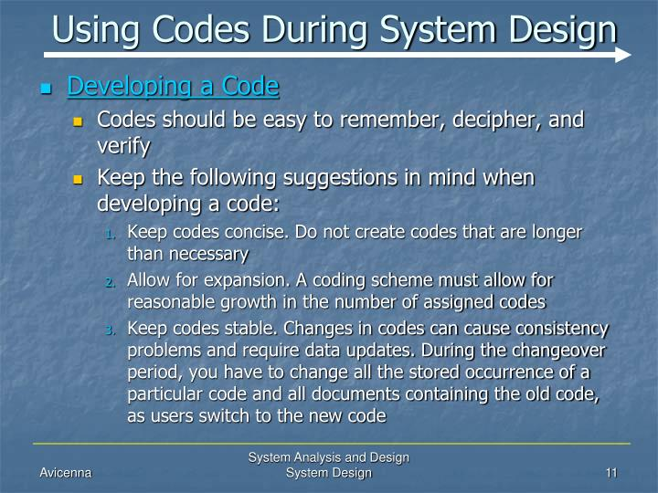 Using Codes During System Design