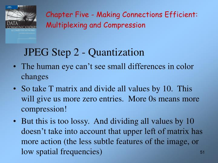 JPEG Step 2 - Quantization