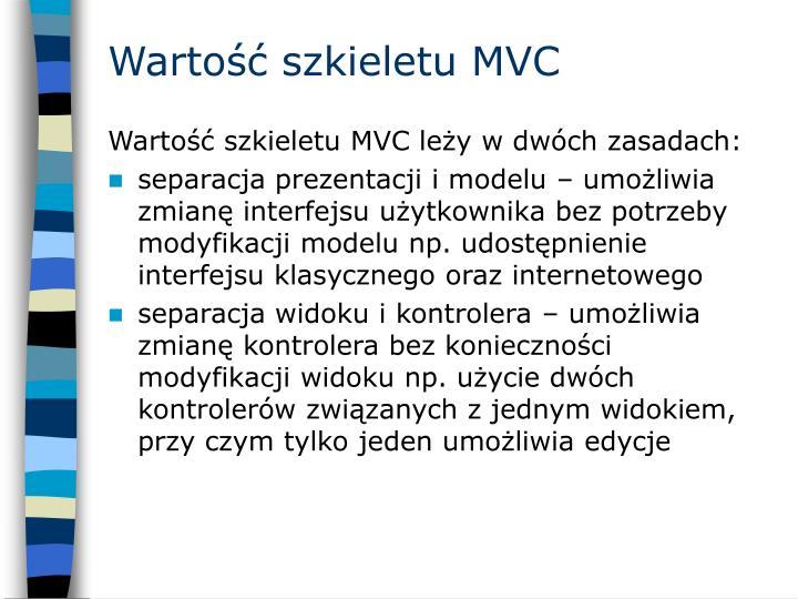 Wartość szkieletu MVC