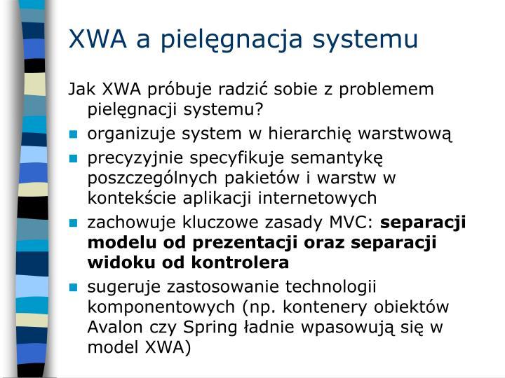 XWA a pielęgnacja systemu