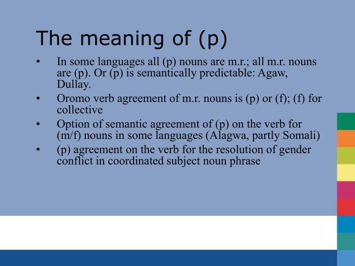 The meaning of (p)