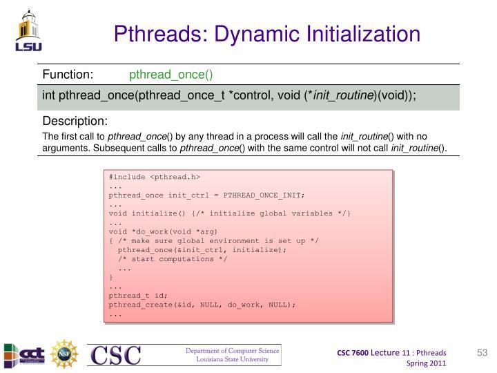 Pthreads: Dynamic Initialization