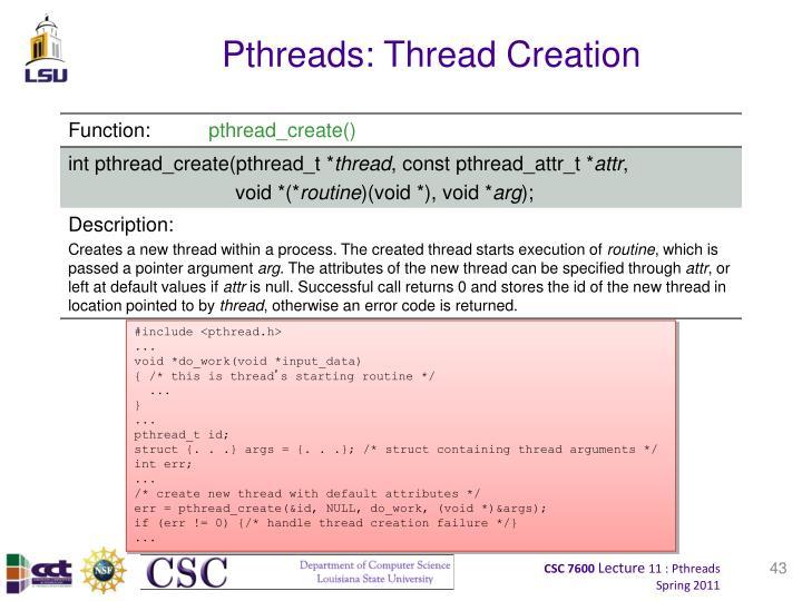 Pthreads: Thread Creation