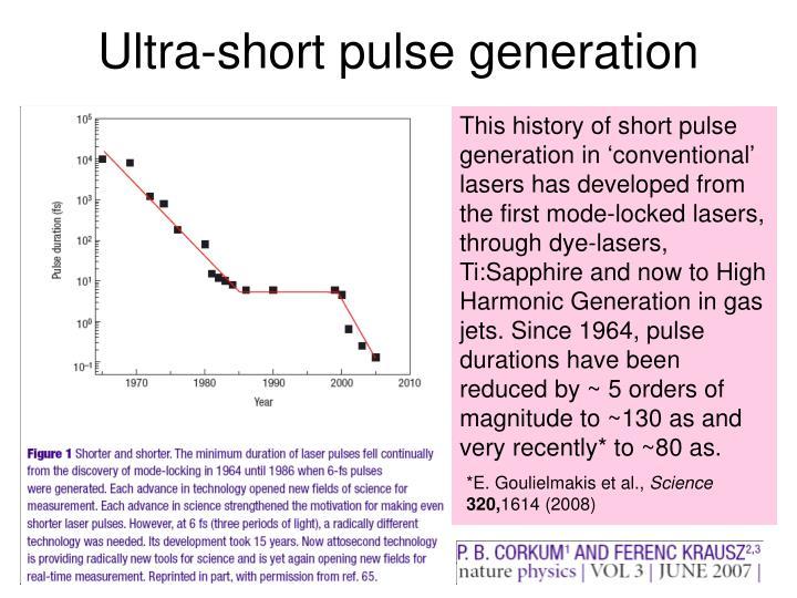 Ultra-short pulse generation