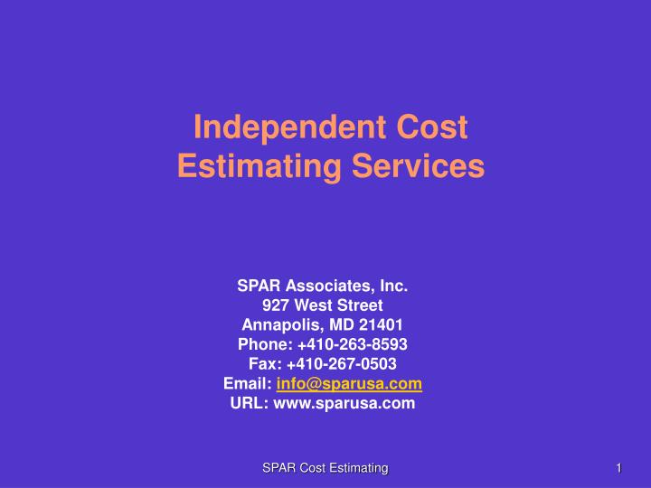 Independent cost estimating services