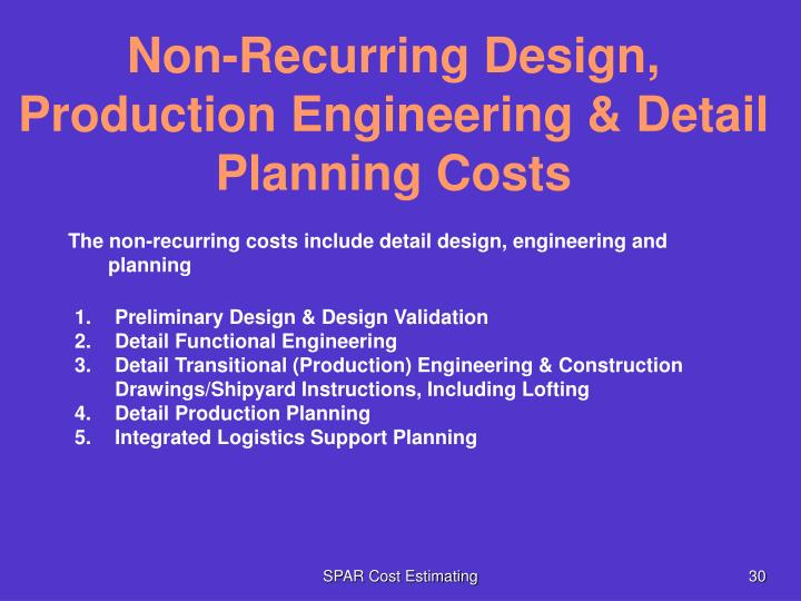Non-Recurring Design, Production Engineering & Detail Planning Costs