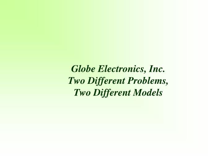 Globe Electronics, Inc.