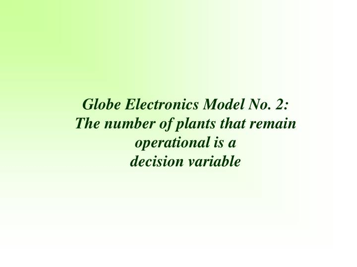 Globe Electronics Model No. 2: