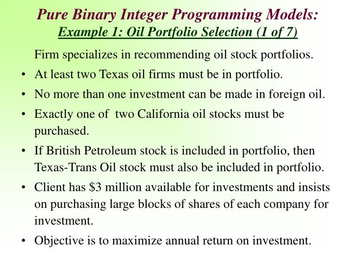 Pure Binary Integer Programming Models: