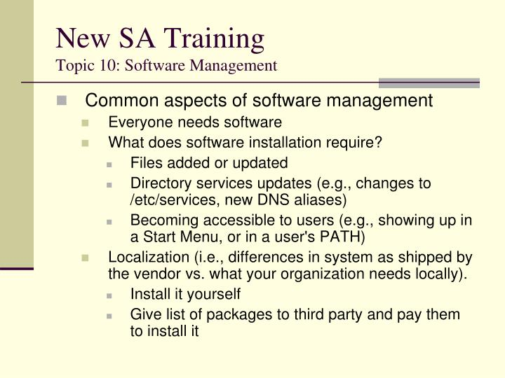 New sa training topic 10 software management