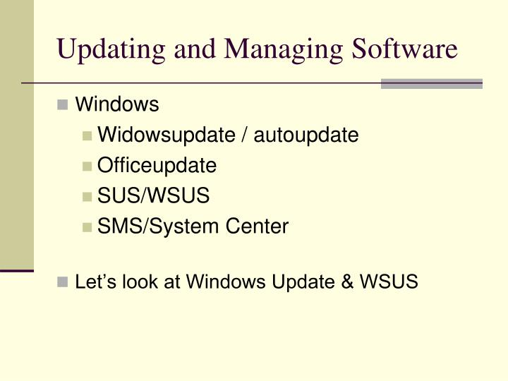 Updating and Managing Software
