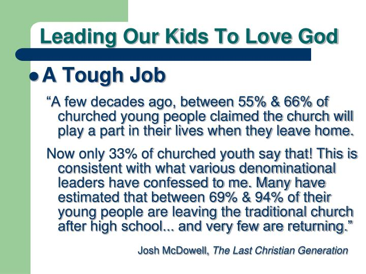 Leading Our Kids To Love God