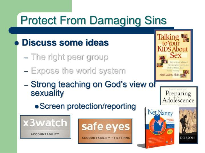 Protect From Damaging Sins