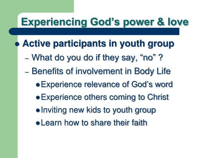 Experiencing God's power & love