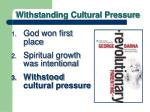 withstanding cultural pressure2