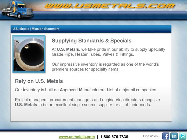 U.S. Metals | Mission Statement