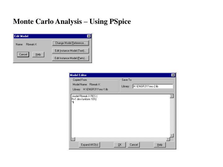 Monte Carlo Analysis – Using PSpice