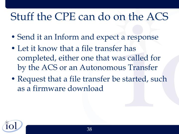 Stuff the CPE can do on the ACS