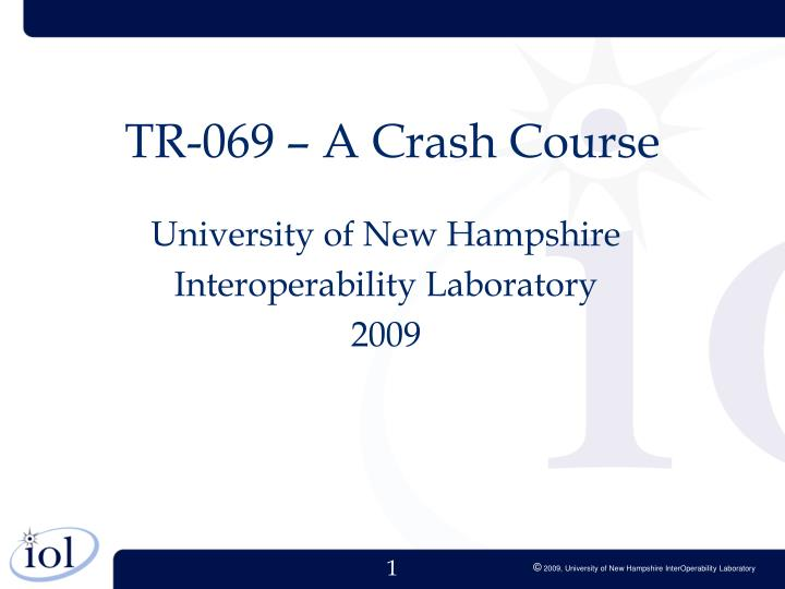 Tr 069 a crash course