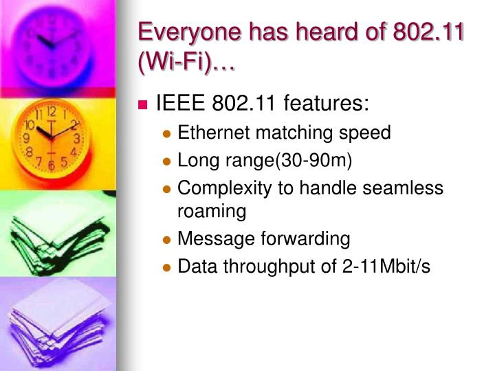 Everyone has heard of 802 11 wi fi