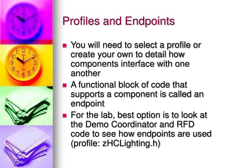 Profiles and Endpoints