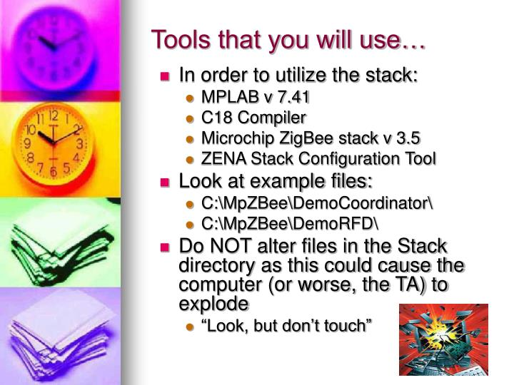 Tools that you will use…