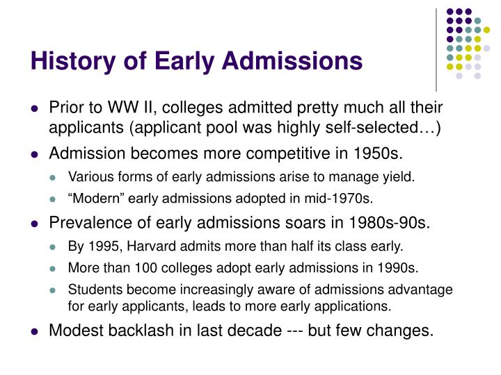 History of Early Admissions