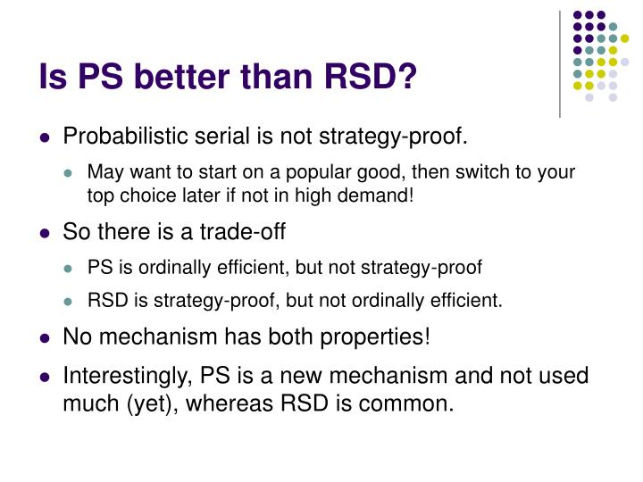 Is PS better than RSD?