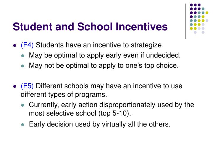 Student and School Incentives