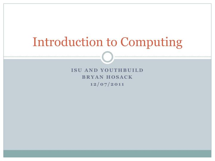 Introduction to Computing