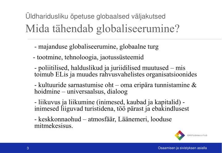 Üldharidusliku õpetuse globaalsed väljakutsed